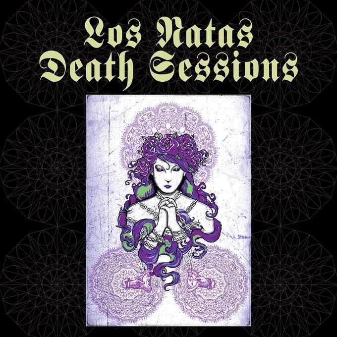 Los Natas - Death Sessions