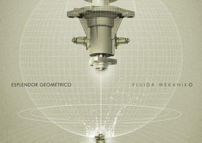 """Esplendor Geométrico: """"Fluida Mekaniko"""""""
