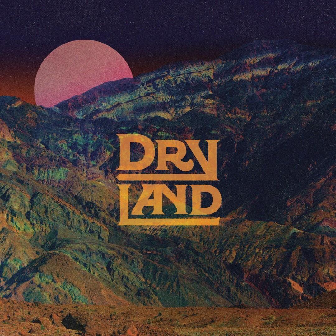 Dryland: «Dryland»