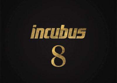 """Incubus: """"8"""""""