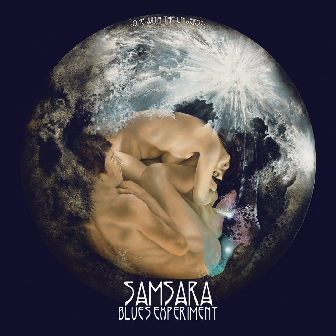 "Samsara Blues Experiment: ""One With The Universe"""