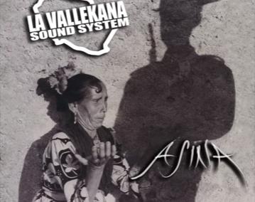 """La Vallekana Sound System: """"Asina"""""""