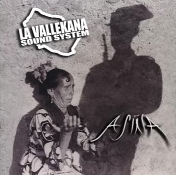 La Vallekana Sound System: «Asina»