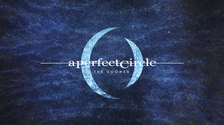A perfect circle the doomed