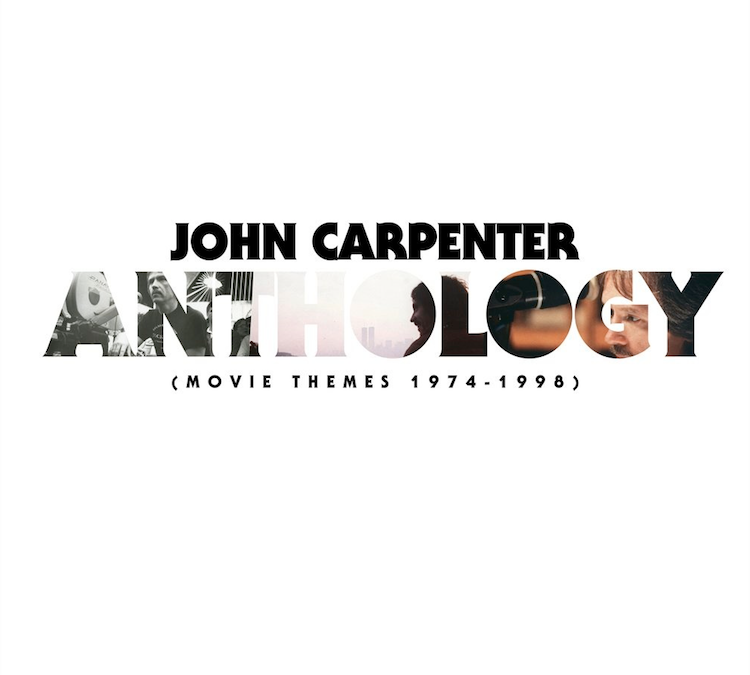 John Carpenter: «Anthology: Movie Themes 1974-1998»
