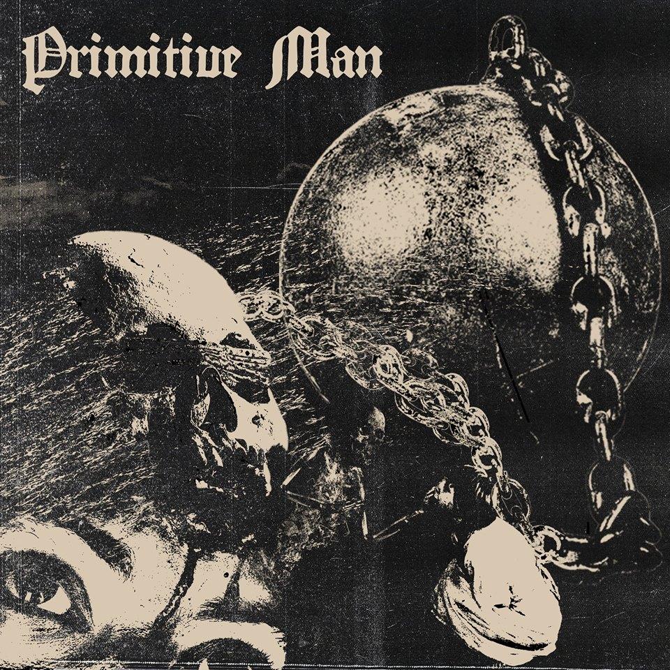 "Primitive Man: ""Caustic"""