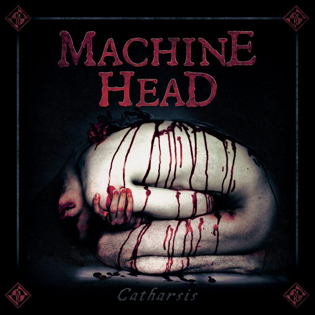 Machine Head: «Catharsis»