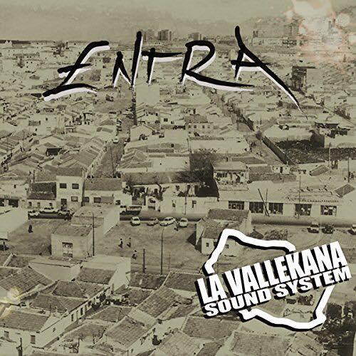 La Vallekana Sound System: «Entra»