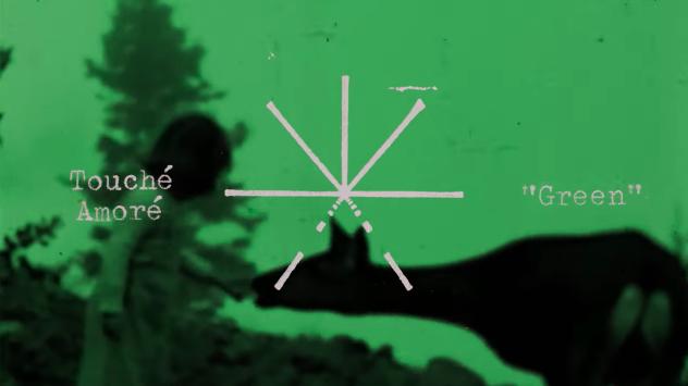 Touché Amoré Green