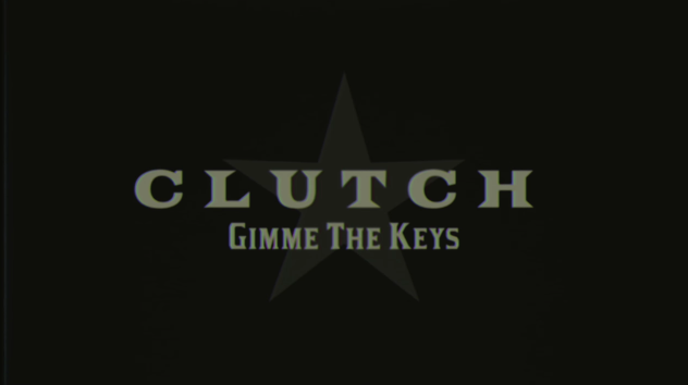 Clutch Gimme the Keys LV