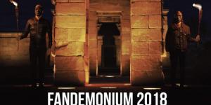 Fandemonium 2018 ya está aquí!