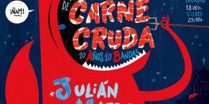 Cartel completo para el décimo aniversario de Carne Cruda