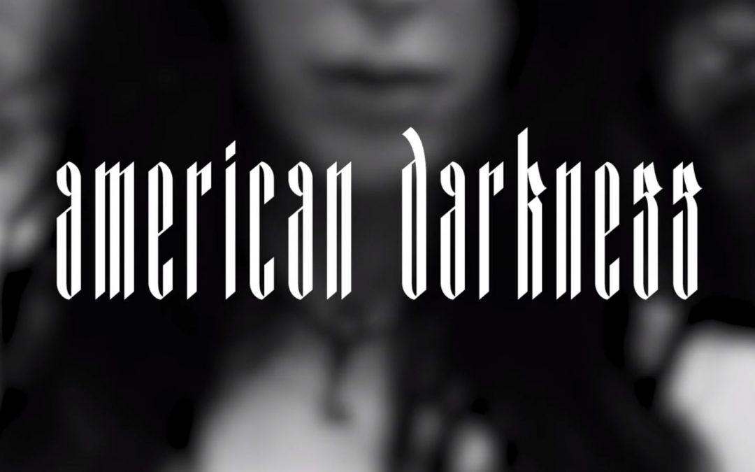Chelsea Wolfe: «American Darkness»