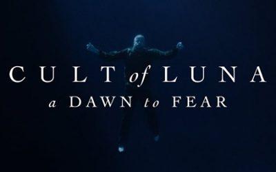 Cult of Luna: «A Dawn to Fear»