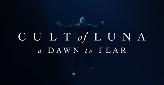 Cult of Luna: «A Dawn to Fear»