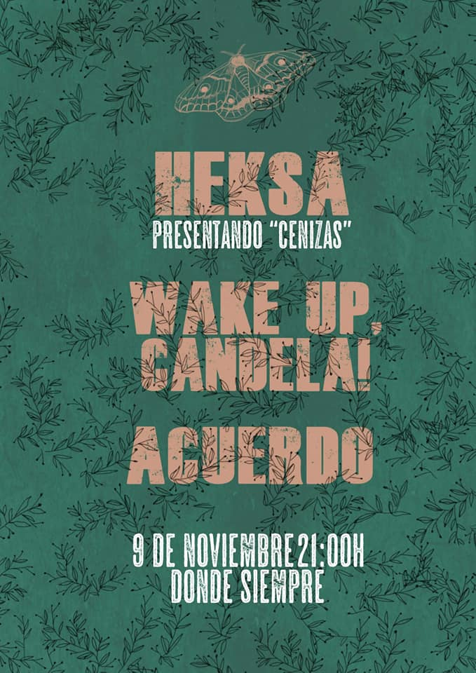 Heksa + Wake Up, Candela! + Acuerdo
