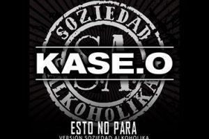 Kase.O: «Esto no para» (Versión Soziedad Alkoholika)