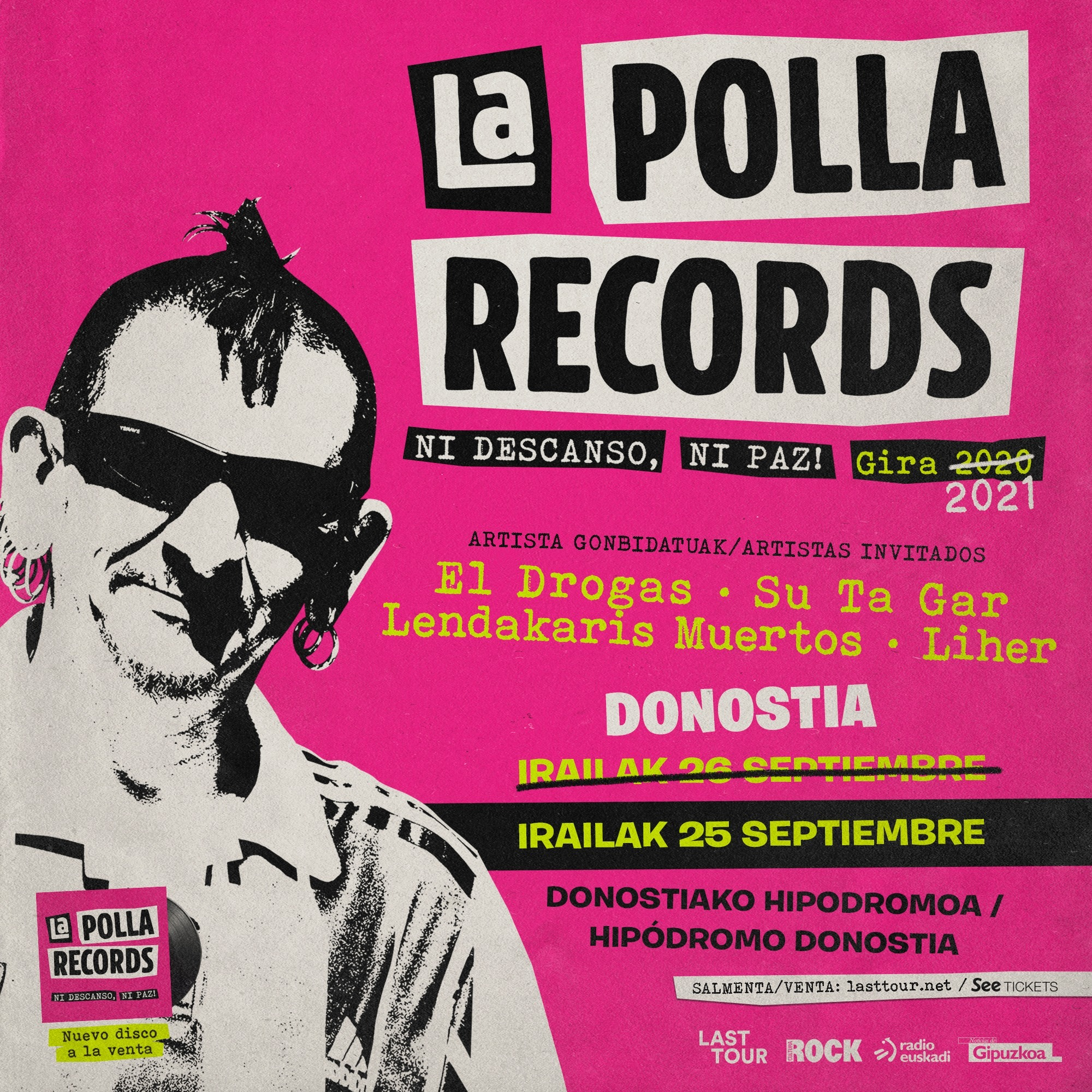 La Polla Records + El Drogas + Su Ta Gar + Lendakaris Muertos + Liher