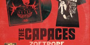 Preorder del álbum «Zoetrope» de The Capaces ya disponible